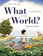 What in the World?: Numbers in Nature by…