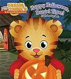 Happy Halloween, Daniel Tiger!: A…