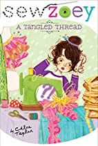 A Tangled Thread (Sew Zoey) by Chloe Taylor