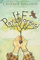 Pay It Forward: Young Readers Edition by…