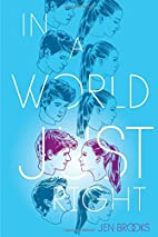 In a World Just Right by Jen Brooks