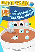 The Sweet Story of Hot Chocolate! (History…