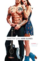 Bad for You by Abbi Glines