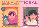 Malala: A Brave Girl from Pakistan / Iqbal:…