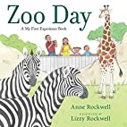 Zoo Day (A My First Experience Book) by Anne…