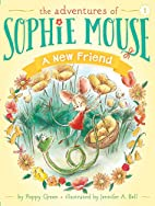 A New Friend (The Adventures of Sophie…