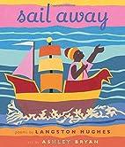 Sail Away by Langston Hughes