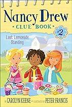 Last Lemonade Standing (Nancy Drew Clue…