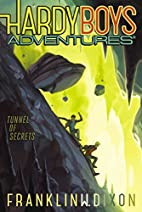 Hardy Boys Adventures: Tunnel of Secrets by…