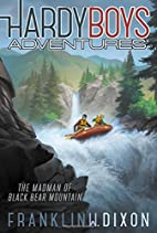 Hardy Boys Adventures: The Madman of Black…
