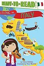 Living in . . . Italy by Chloe Perkins