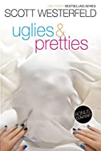 Uglies / Pretties by Scott Westerfeld