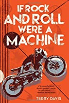 If Rock and Roll Were a Machine by Terry…