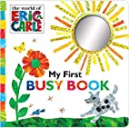 My First Busy Book (The World of Eric Carle)…