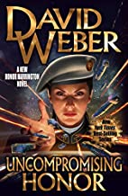 Uncompromising Honor (Honor Harrington) by…