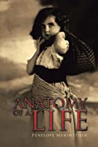 Anatomy of a Life (2nd edition) by Penelope…