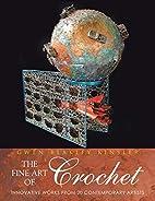The Fine Art of Crochet: Innovative Works…