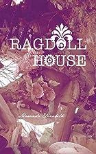 Ragdoll House by Maranda Elizabeth