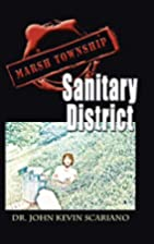 Marsh Township Sanitary District by Dr. John…