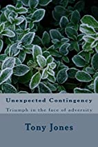 Unexpected Contingency: Triumph in the face…