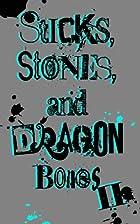Sticks, Stones, and Dragon Bones II by…