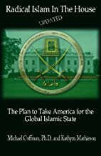 Radical Islam In The House: The Plan to Take…