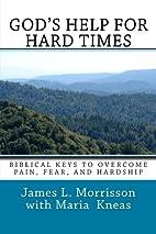 God's Help for Hard Times: Biblical…