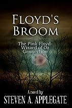 Floyd's Broom by Steven A Applegate