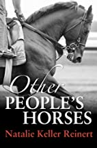 Other People's Horses by Natalie Keller…