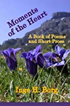 Moments of the Heart, A Book of Poems and…