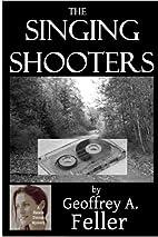 The Singing Shooters (Natalie Dvorak…