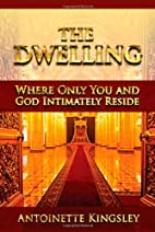 The dwelling: Where only you and God…