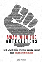 Away with the Gatekeepers: Social Media as a…