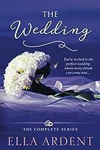 The Wedding Anthology by Ella Ardent