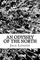 An Odyssey of the North [short story] by…