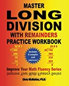 Master Long Division with Remainders…