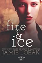 Fire and Ice (Body and Soul Trilogy) by…