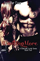 Wanting More (Mitchell Family, #5) by…