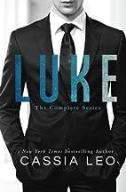 Luke: Complete Series 1-7 by Cassia Leo