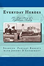 Everyday Heroes: The True Story of a…