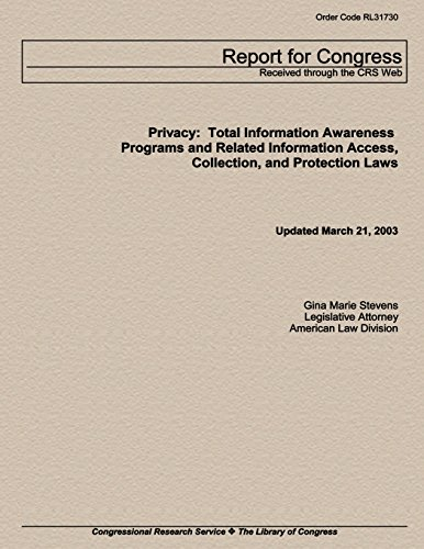 privacy-total-information-awareness-programs-and-related-information-access-collection-and-protection-laws
