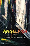 Richardson, Suzanne: Angelfish