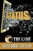 Status: The Game (Volume 1) by Vincent…