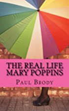 The Real Life Mary Poppins: The Life and…