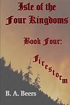 Firestorm: Isle of the Four Kingdoms (Volume…