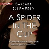Cleverly, Barbara: A Spider in the Cup: A Joe Sandilands Investigation (#11)