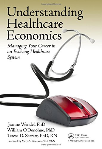 understanding-healthcare-economics-managing-your-career-in-an-evolving-healthcare-system