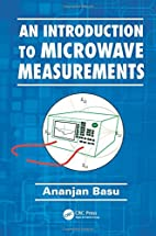 An Introduction to Microwave Measurements by…