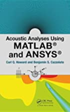 Acoustic Analyses Using Matlab® and Ansys®…