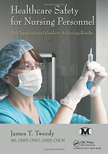 healthcare-safety-for-nursing-personnel-an-organizational-guide-to-achieving-results